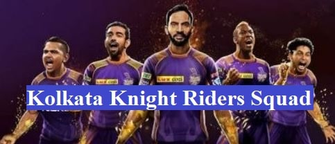 Kolkata Knight Riders Squad