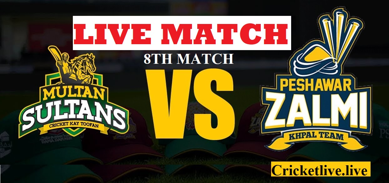 multan sultan vs peshawar zalmi live match